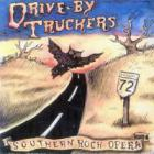Drive-By Truckers - Southern Rock Opera (Act Ii)