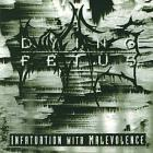 Dying Fetus - Infatuation With Malevolence (Reissue 2000)