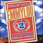 Emmylou Harris - Singin' Vol. 2