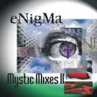 Enigma - Mystic Mixes II