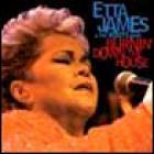 Etta James - Burning Down The House