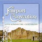 Fairport Convention - Live Across The Century CD1