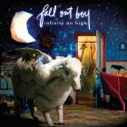 Fall Out Boy - Infinity On High