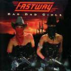 Fastway - Bad bad Girls