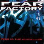 Fear Factory - Fear Is The Mind Killer (EP)