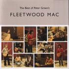 Fleetwood Mac - The Best Of Peter Green's Fleetwood Mac