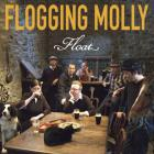 Flogging Molly - Float (Advance)