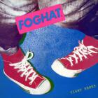 Foghat - Tight Shoes