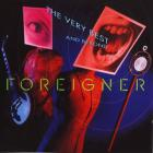 Foreigner - The Very Best...and Beyond