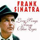 Frank Sinatra - Love Songs From Blue Eyes