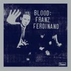 Franz Ferdinand - Franz Ferdinand: Blood