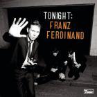 Franz Ferdinand - Tonight: Franz Ferdinand (Deluxe Edition) CD1