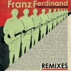 Franz Ferdinand - Remixes