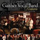 Gaither Vocal Band - Reunion Vol.1