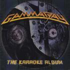 Gamma Ray - The Karaoke Album