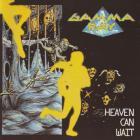 Gamma Ray - Heaven Can Wait