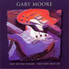 Gary Moore - Out In The Fields / The Very Best Of