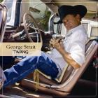 George Strait - Twang
