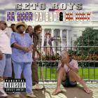 Geto Boys - Da Good Da Bad & Da Ugly