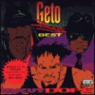 Geto Boys - Uncut Dope: Best