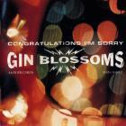 Gin Blossoms - Congratulations...I'm Sorry