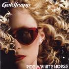 Goldfrapp - Ride A White Horse CDM