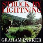 Graham Parker - Struck By Lightning