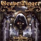 Grave Digger - 25 To Live CD1