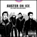 Guster - Guster On Ice: Live From Portland Maine