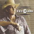 Guy Clark - The Essential Guy Clark