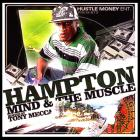 Mind & the Muscle Hosted by Tony Mecca