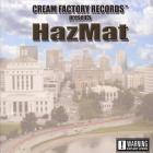 Cream Factory Presents HazMat