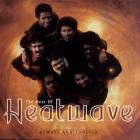 Heatwave - The Best of Heatwave: Always & Forever