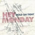 Hold On Tight (Limited Edition)
