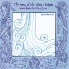 Idlewild - The Song of the Water Kelpie