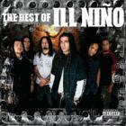 Ill Niño - The Best Of Ill Nino