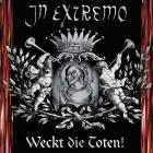 In Extremo - Weckt Die Toten!