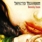 Infected Mushroom - Becoming Insane (EP)