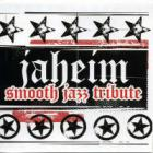 Jaheim - Smooth Jazz Tribute