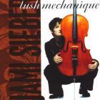 Lush Mechanique
