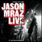 Jason Mraz - Tonight, Not Again: Live At The Eagles Ballroom