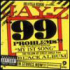 Jay-Z - 99 Problems / My 1st Song
