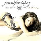 Jennifer Lopez - This Is R&B: The Featurings