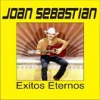 Joan Sebastian - Exitos Eternos