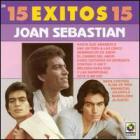 Joan Sebastian - 15 Exitos de Joan Sebastian