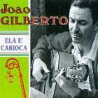 João Gilberto - Ela E' Carioca