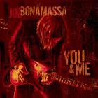 Joe Bonamassa - You & Me