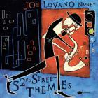 Joe Lovano - 52nd Street Themes