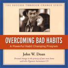 Over Coming Bad Habits