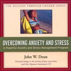 Overcoming Anxiety and Stress